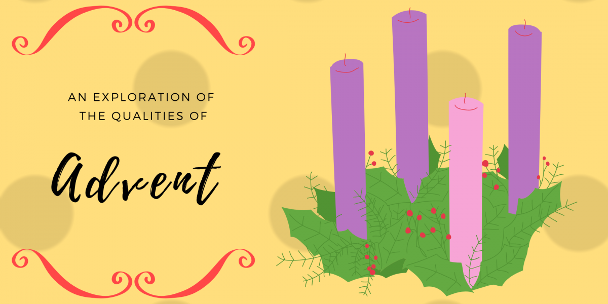 An exploration of the qualities of Advent