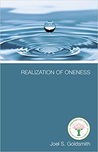 """The Realization of Oneness"", by Joel S. Goldsmith"